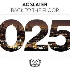 Back To The Floor - AC Slater