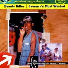 Jamaica's Most Wanted - Bounty Killer