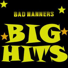 Big Hits - Bad Manners