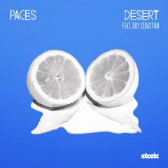 Desert (Remixes) - Paces, Guy Sebastian