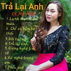 Trả Lại Anh - Mỹ Anh