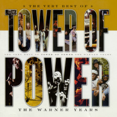The Very Best Of Tower Of Power: The Warner Years - Tower of Power