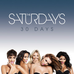 30 Days - The Saturdays