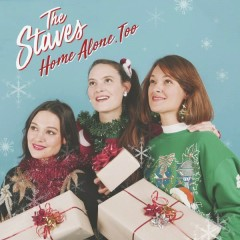 Home Alone, Too (Single) - The Staves