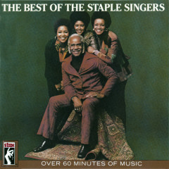 The Best Of The Staple Singers - The Staple Singers