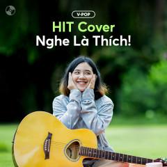 HIT Cover Nghe Là Thích! - Various Artists