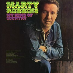 My Kind of Country - Marty Robbins