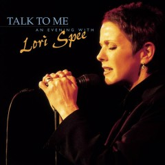 Talk To Me - An Evening with Lori Spee