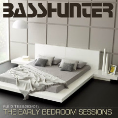 The Early Bedroom Sessions - Basshunter