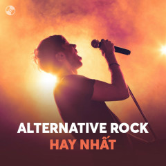 Alternative Rock Hay Nhất