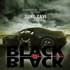 Black On Black - Yung Cavi