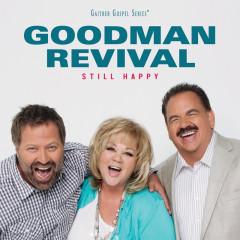 Still Happy - Goodman Revival