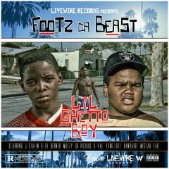 Lil Ghetto Boy - Footz the Beast