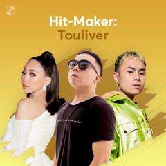 Hit-Maker: Touliver! - Touliver