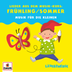 Liederzwerge - Lieder aus dem Musik-Kurs, Vol. 2: Frühling/Sommer