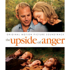 Upside Of Anger (Original Score) - Alexandre Desplat