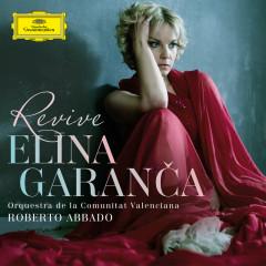 Revive - Elina Garanca, Orquestra de la Comunitat Valenciana, Roberto Abbado