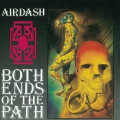 Both Ends Of The Path - Airdash