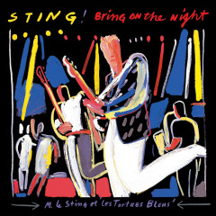 Bring On The Night (Live) - Sting