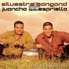 Más Unidos Que Nunca - Silvestre Dangond, Juancho De La Espriella