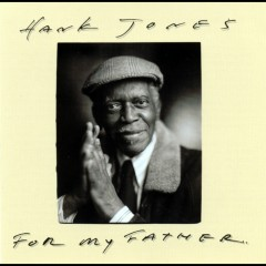 For My Father - Hank Jones