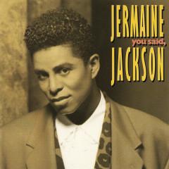 You Said - Jermaine Jackson
