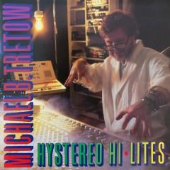 Hystereo Hi Lites - Michael B. Tretow