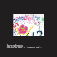 Incubus HQ Live Deluxe Edition - Incubus