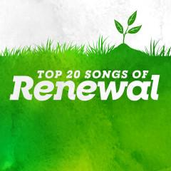Top 20 Songs of Renewal - Lifeway Worship