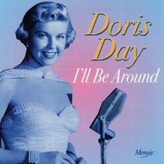 I'll Be Around - Doris Day