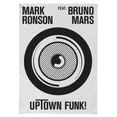 Uptown Funk (Remixes) - Mark Ronson, Bruno Mars