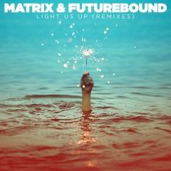 Light Us Up (feat. Calum Scott) [Remixes] - Matrix & Futurebound, Calum Scott