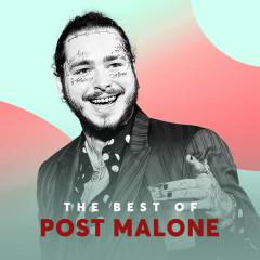 Những Bài Hát Hay Nhất Của Post Malone