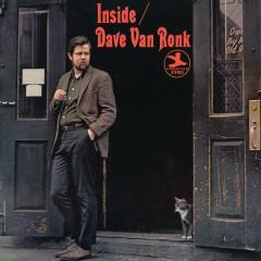 Inside Dave Van Ronk - Dave Van Ronk