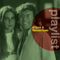 Playlist: Al Bano & Romina Power - Al Bano, Romina Power