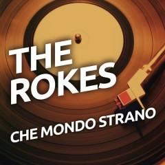 Che mondo strano - The Rokes