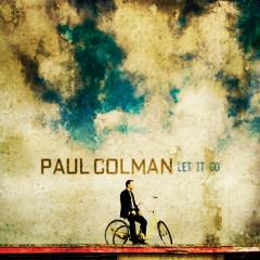 Let It Go - Paul Colman