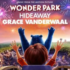 Hideaway (Wonder Park OST) - Grace VanderWaal