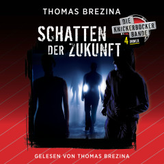 Knickerbocker4immer - Schatten der Zukunft - Thomas Brezina