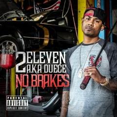 No Brakes - 2Eleven