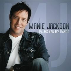 Palms Van My Hande - Manie Jackson