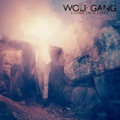 Lions In Cages - Wolf Gang