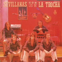 Sevillanas Con los de la Trocha