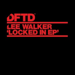 Locked In EP - Lee Walker