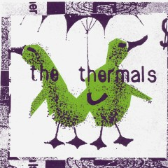 No Culture Icons - The Thermals