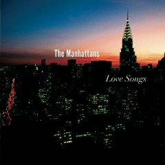 Love Songs - The Manhattans