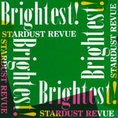 Brightest! (2018 Remaster) - Stardust Revue