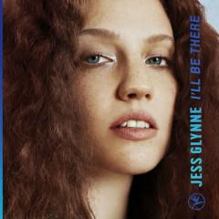 I'll Be There (Single) - Jess Glynne