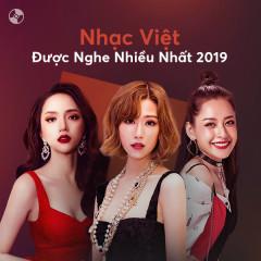 Nhạc việt được nghe nhiều nhất 2019