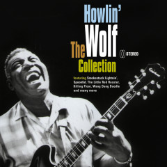 The Collection - Howlin' Wolf
